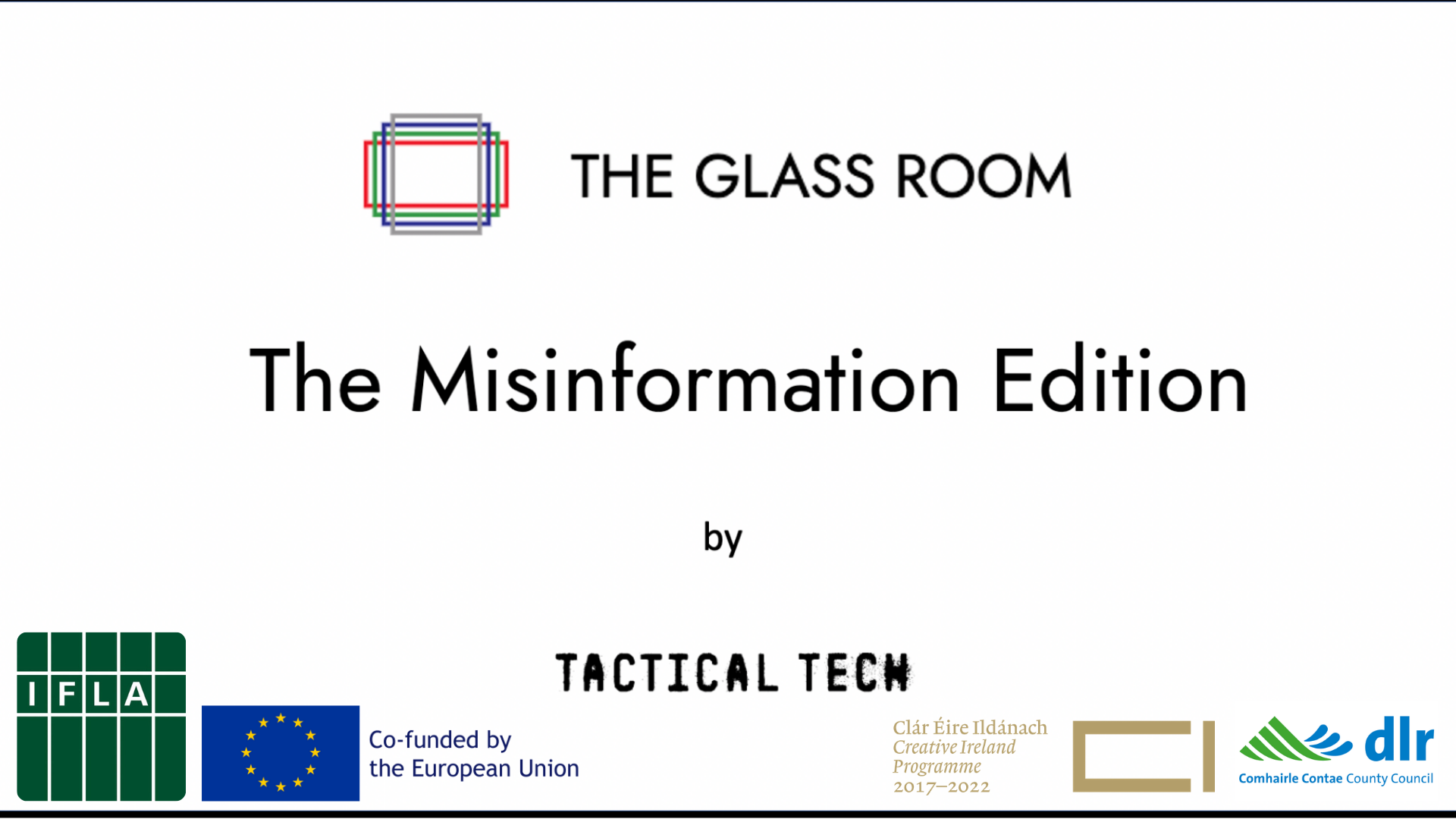 The Glass Room Misinformation Edition